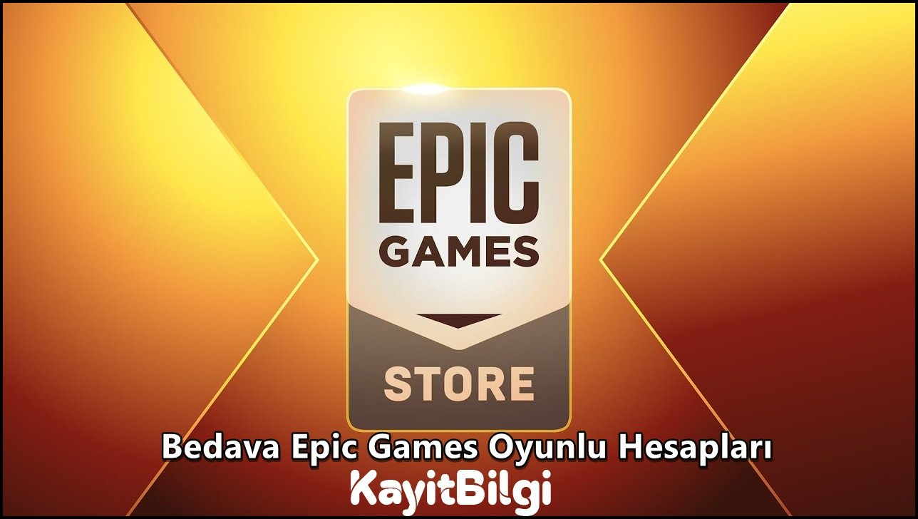 Bedava Oyunlu Epic Games Hesapları